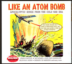 Like an Atom Bomb: Apocalyptic Songs from the Cold War Era